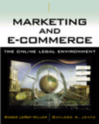 Marketing and e-Commerce: The Online Legal Environment (Hardback)