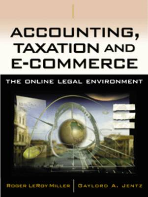 Accounting and Taxation and e-Commerce: The Online Legal Environment (Hardback)