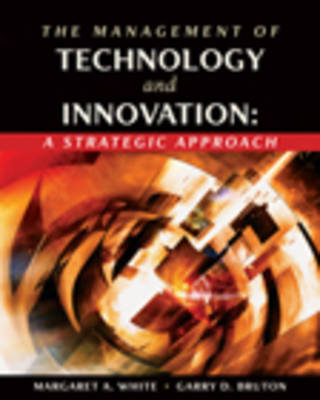Management of Technology and Innovation: A Strategic Application (Hardback)