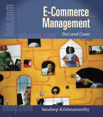 e-Commerce Management: Text and Cases - Series on University Mathematics Vol 7 (Paperback)