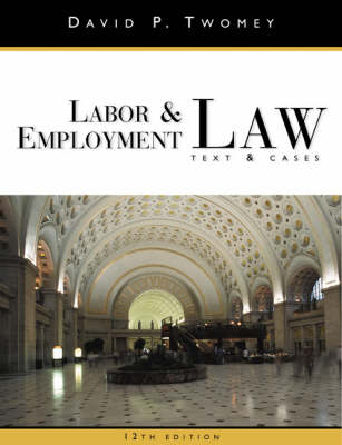 Labor and Employment Law: Text and Cases (Hardback)
