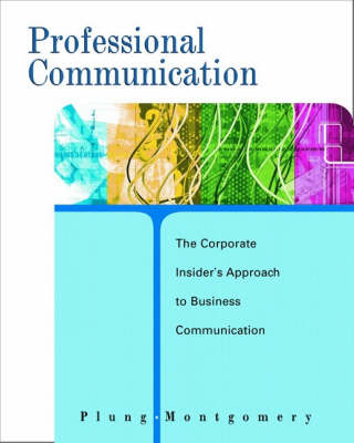Professional Communication A: The Corporate Insider's Approach (Paperback)