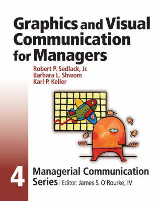 Graphics and Visual Communication for Managers: Module 4 (Paperback)