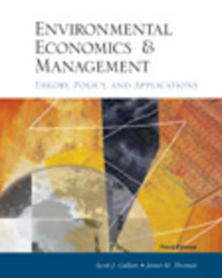 Environmental Economics and Management: College Edition: Theory, Policy and Applications (Hardback)