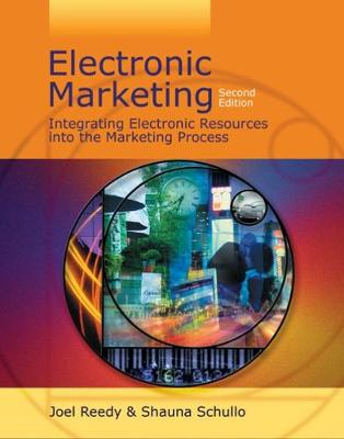 Electronic Marketing: Integrating Electronic Resources into the Marketing Process (Paperback)