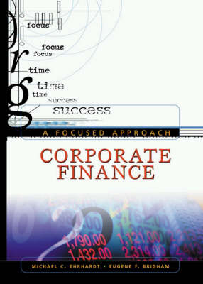 A Corporate Finance: A Focused Approach