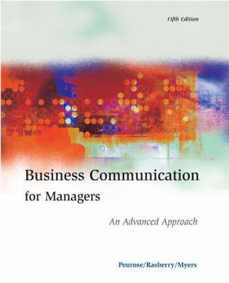 Business Communication for Management: An Advanced Approach (Hardback)