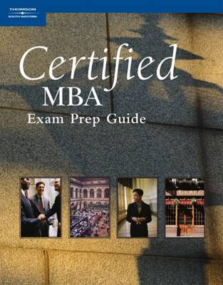Certified MBA Exam Prep Guide (Paperback)