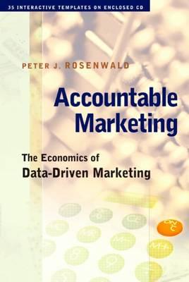Accountable Marketing: The Economics of Data-Driven Marketing