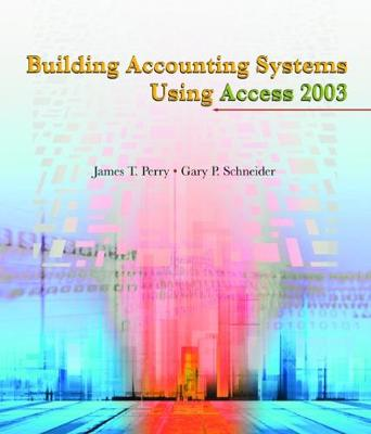 Building Accounting Systems Using Access 2003