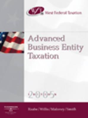 West Federal Taxation 2005: Advanced Entities, Professional Version (Hardback)
