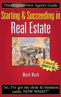 Starting and Succeeding in Real Estate (Hardback)
