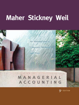 Managerial Accounting: An Introduction to Concepts, Methods and Uses (Hardback)