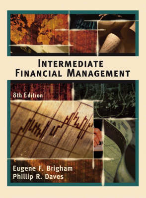 Intermediate Financial Management with Student CD-Rom and Infotrac: College Edition