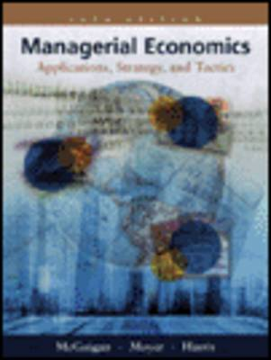 Managerial Economics: Applications, Strategies and Tactics with Economic Applications (Hardback)