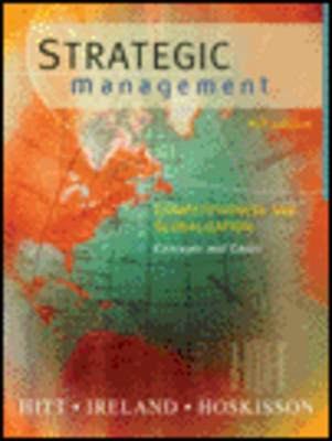 Strategic Management: Competitiveness and Globalization (Hardback)