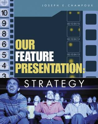 Our Feature Presentation: Strategy (Paperback)