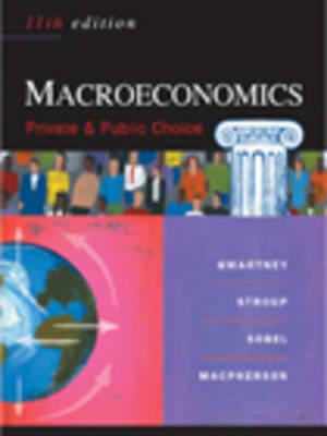 Macroeconomics: Public and Private Choice (Paperback)