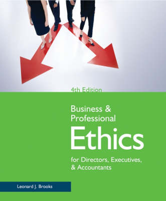 Business and Professional Ethics for Directors, Executives, and Accountants (Paperback)