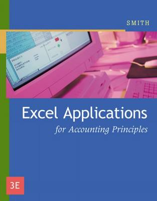 Excel Applications for Accounting Principles (Paperback)