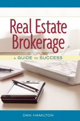 Real Estate Brokerage: A Guide to Success (Paperback)