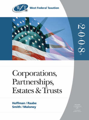 West Federal Taxation: Corporations, Partnerships, Estates, and Trusts, Professional Edition (Hardback)
