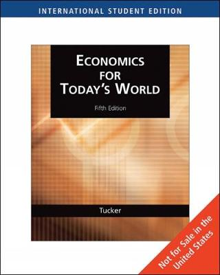 Economics for Today's World, International Edition (Paperback)