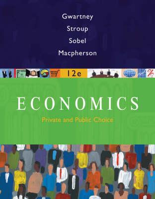 Economics: Private and Public Choice (Hardback)