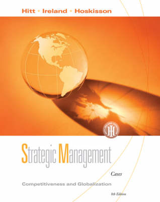 Strategic Management: Competitiveness and Globalization (Paperback)