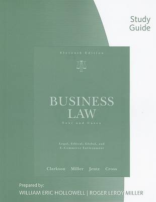 Business Law: Text & Cases--Legal, Ethical, Global, and E-Commerce Environments (Paperback)