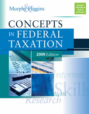 Concepts in Federal Taxation 2009