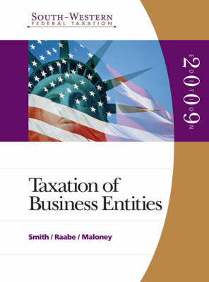 South-Western Federal Taxation: v. 4: 2009 Taxation of Business Entities (Hardback)