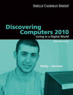 Discovering Computers 2010: Introductory - Shelly Cashman Series (Paperback)