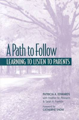 A A Path to Follow: Learning to Listen to Parents (Paperback)