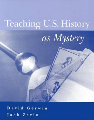 Teaching U.S. History as Mystery (Paperback)