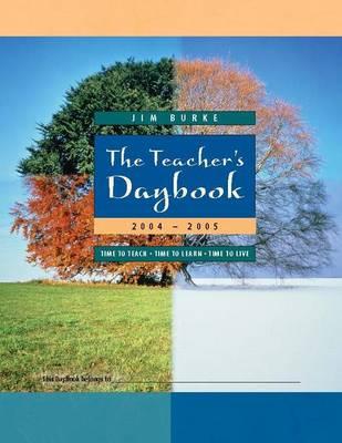 The Teachers Daybook 2004-2005 (Hardback)