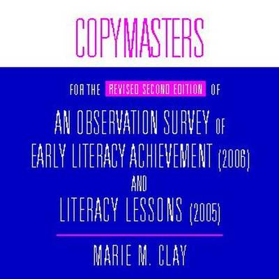 Copymasters for the Revised Second Edition of an Observation Survey of Early Literacy Achievement (2006) and Literacy Lessons (2005) (CD) (CD-Audio)