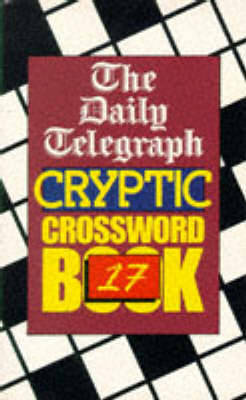 The Daily Telegraph Cryptic Crossword Book 17 (Paperback)