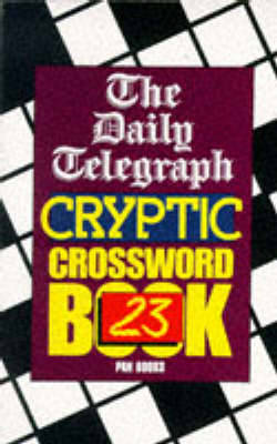 The Daily Telegraph Cryptic Crossword Book 23 (Paperback)
