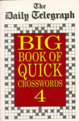 """The """"Daily Telegraph"""" Big Book of Quick Crosswords 4 (Paperback)"""