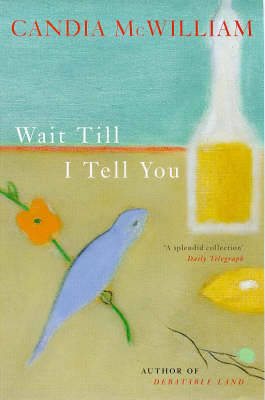 Wait Till I Tell You (Paperback)