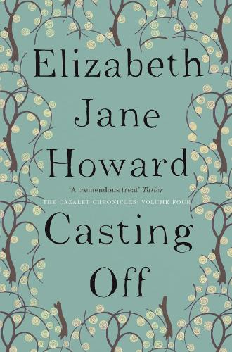 Casting Off - Cazalet Chronicles (Paperback)