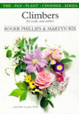 Climbers for Walls and Arbours - Plant Chooser S. (Paperback)