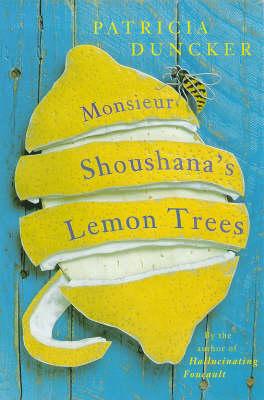 Monsieur Shoushana's Lemon Trees (Paperback)