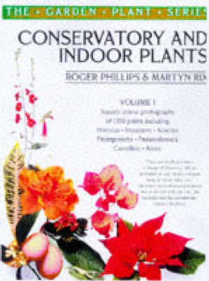 Conservatory and Indoor Plants: v.1 (Paperback)