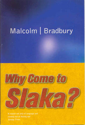 Why Come to Slaka? (Paperback)