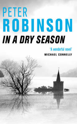 In a Dry Season - The Inspector Banks Series 10 (Paperback)
