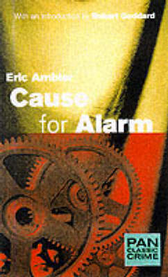 Cause for Alarm - Pan Classic Crime S. (Paperback)