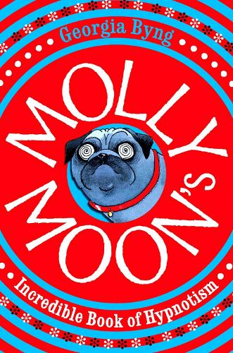 Molly Moon's Incredible Book of Hypnotism - Molly Moon (Paperback)