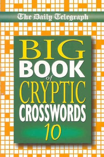 Daily Telegraph Big Book of Cryptic Crosswords 10 (Paperback)